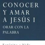 """Portada del libro """"Conocer y amar a Jesús I"""", del padre Luis Vega, jesuita, editado por la Fundación Maior"""