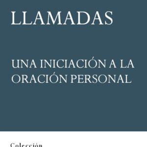 """Portada del libro """"Llamadas. Una iniciación a la oración personal"""", del padre Máximo Pérez, editado por la Fundación Maior"""
