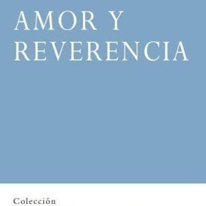 """Portada del libro """"Amor y Reverencia"""", de Ricardo Aldana, sobre los Ejercicios Espirituales de San Ignacio de Loyola. Editado por la Fundación Maior"""