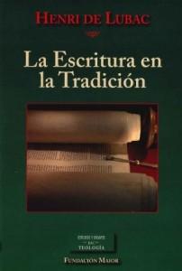 Portada del Libro de teología y formación cristiana: La Escritura en la Tradición, de Henri de Lubac, editado en español por la Biblioteca de Autores Cristianos en coedición con la Fundación Maior