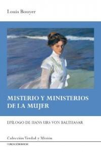 Portada del Libro de teología y formación cristiana: Misterio y ministerios de la mujer, de Louis Bouyer, editado en español por la Fundación Maior