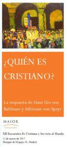 Portada triptico XII EFCSM 2017 ¿Quién es cristiano? de Balthasar y Adrienne von Speyr