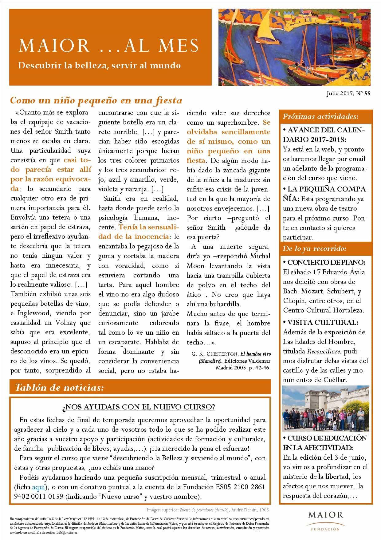 Boletín mensual de noticias y actividades de la Fundación Maior. Edición de julio 2017