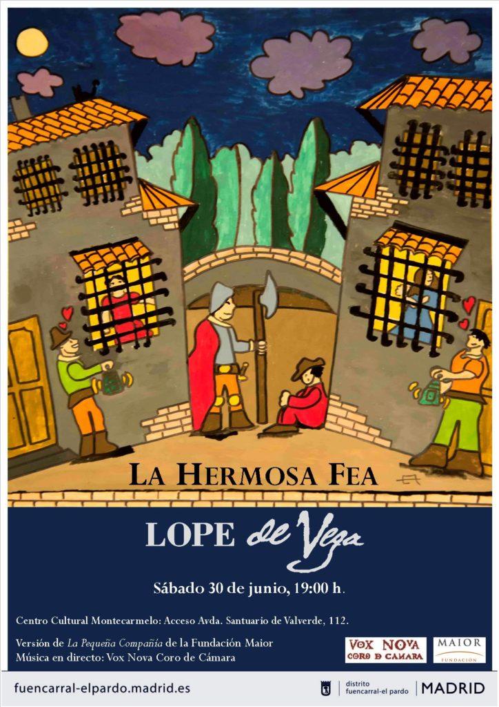 Cartel La Hermosa Fea Lope de Vega Montecarmelo