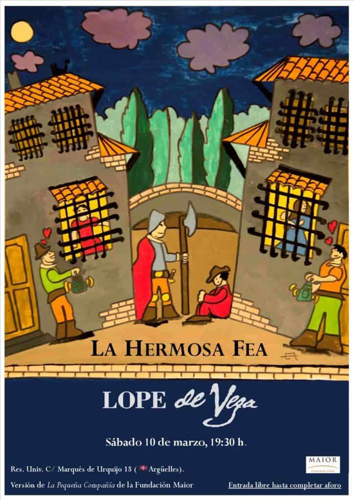Cartel Teatro La hermosa fea Lope de Vega Pequeña Compañía