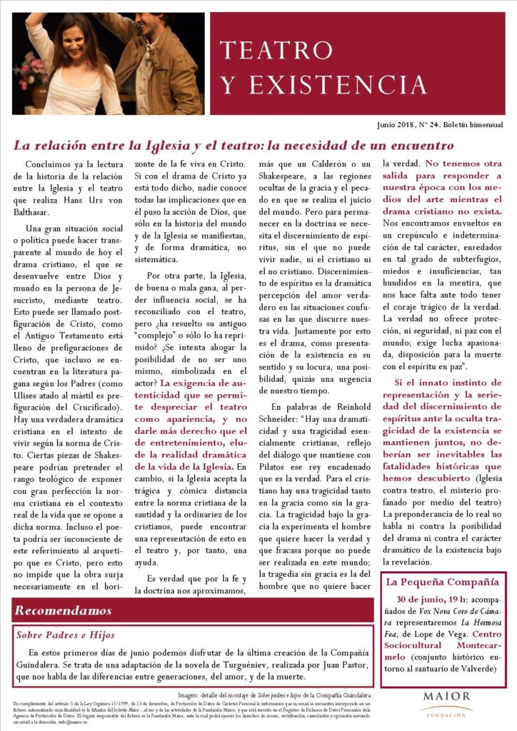 Boletín de Teatro y Existencia de La Pequeña Compañía de la Fundación Maior, con recomendaciones de la cartelera. Edición de Junio 2018