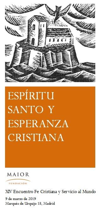 Portada tríptico XIV Encuentro FCSM Espíritu Santo y esperanza cristiana