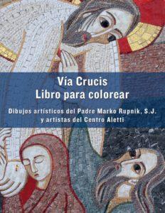 Libro Para colorear Via Crucis (mosaicos Centro Aletti)
